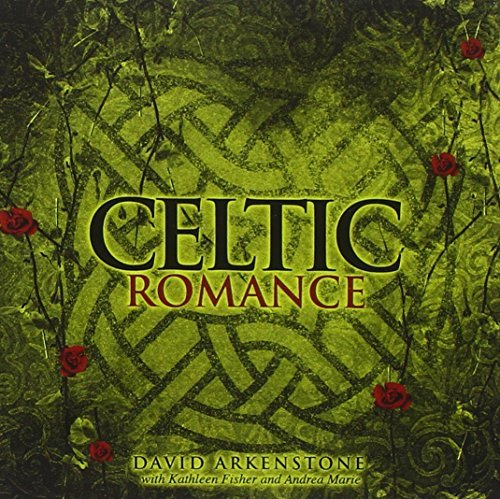 David Arkenstone Celtic Romance