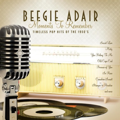 Beegie Adair Moments To Remember