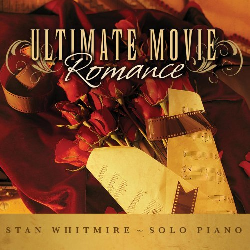Stan Whitmire Ultimate Movie Romance 2 CD