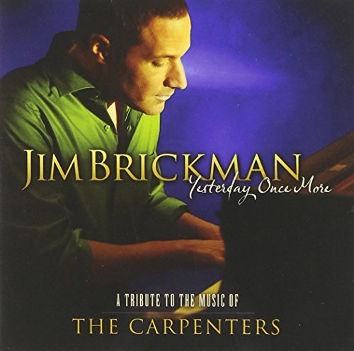 Jim Brickman Yesterday Once More