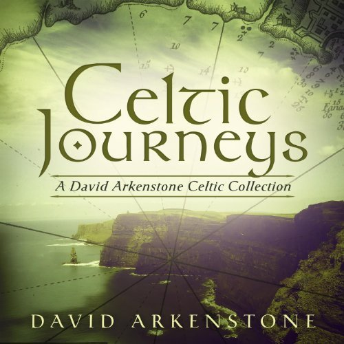 David Arkenstone Celtic Journeys