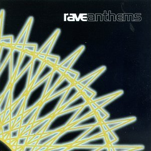 Rave Anthems Vol. 1 Classic To The Core Genaside Ii Psychotopic Manix Rave Anthems