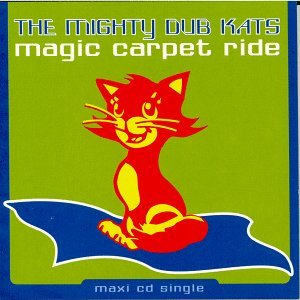 Mighty Dub Katz Magic Carpet Ride