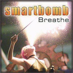 Smartbomb Breathe B W Don't Be Gone