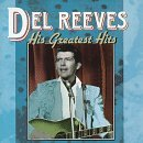 Del Reeves His Greatest Hits
