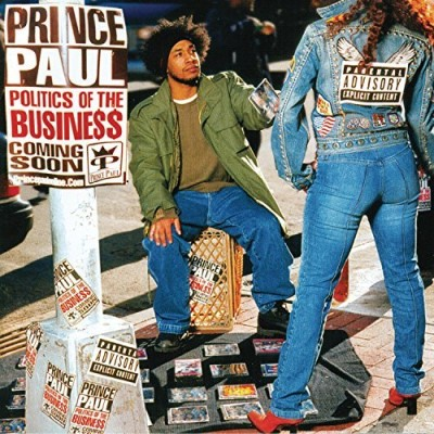 Prince Paul Politics Of The Business Explicit Version