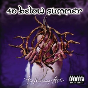 40 Below Summer Mourning After Explicit Version