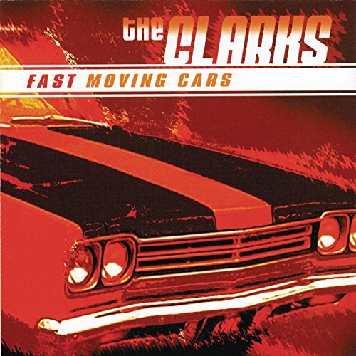 Clarks Fast Moving Cars Fast Moving Cars