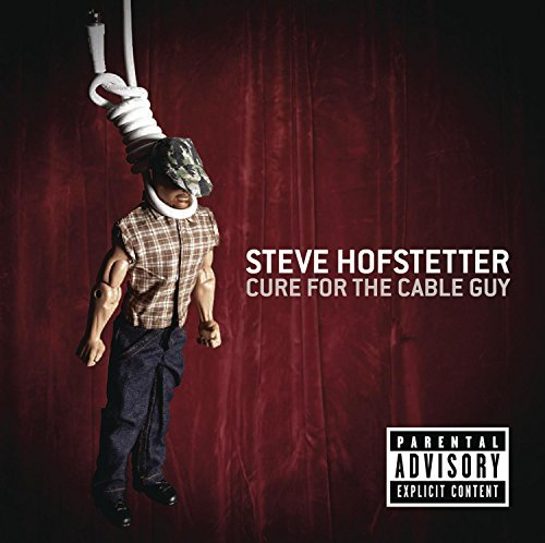 Steve Hofstetter Cure For The Cable Guy Explicit Version Incl. Bonus DVD