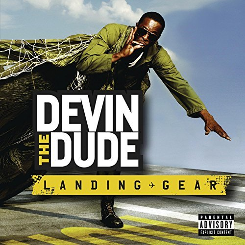 Devin The Dude Landing Gear Explicit Version