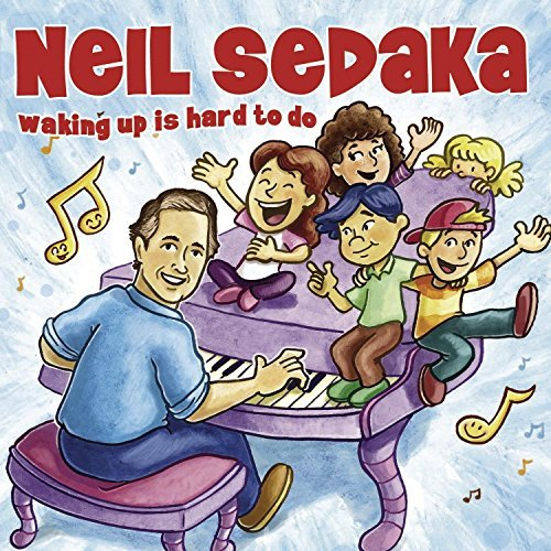 Neil Sedaka Waking Up Is Hard To Do