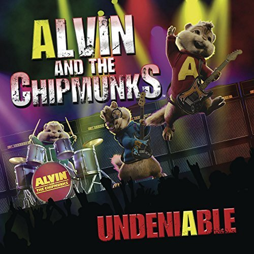Alvin & The Chipmunks Undeniable