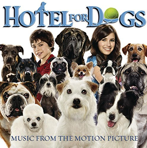 Hotel For Dogs Soundtrack