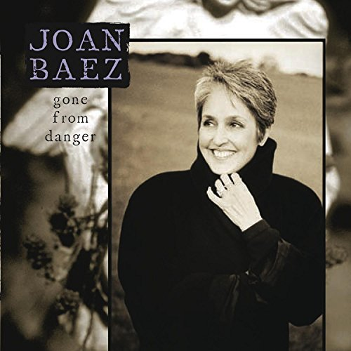 Joan Baez Gone From Danger 2 CD Set