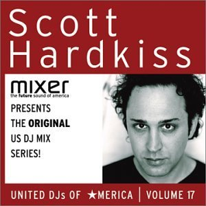 Scott Hardkiss Mixer Presents United Dj's Of