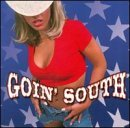 Goin' South Goin' South Doobie Brothers Molly Hatchet Little Feat Walsh Ram Jam