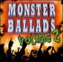 Monster Ballads Vol. 2 Monster Ballads Reo Speedwagon Poison Boston Monster Ballads