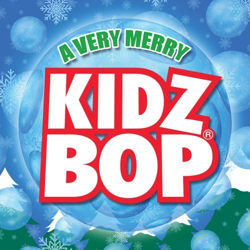 Kidz Bop Kids Very Merry Kidz Bop