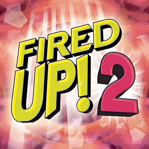 Fired Up! Vol. 2 Fired Up! Aguilera Amber Mcknight Fired Up