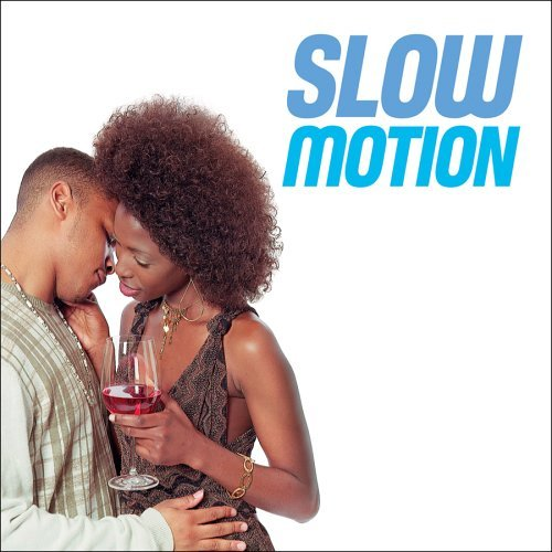 Slow Motion Vol. 1 Slow Motion