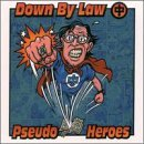 Down By Law Pseudo Heroes Split 2 Artists On 1