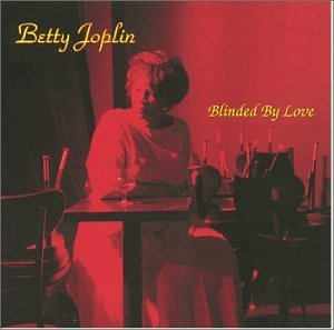 Joplin Betty Blinded By Love
