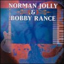 Jolly Rance Norman Jolly & Bobby Rance