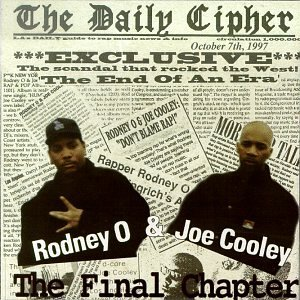 Rodney O Joe Cooley Final Chapter
