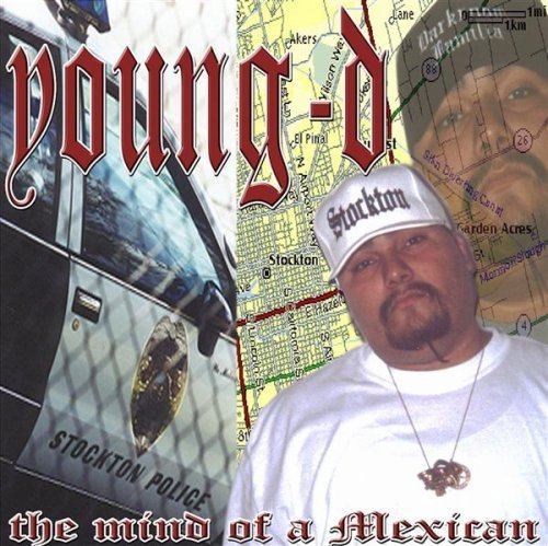 Young D Mind Of A Mexican Explicit Version Feat. Sir Dyno Crooked Oso