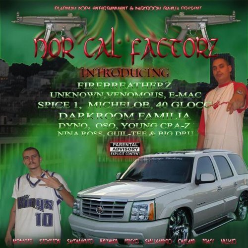 Nor Cal Factorz Nor Cal Factorz Spice 1 Darkroom Familia K.I.D Sir Dyno Firebreatherz 40 Gloc