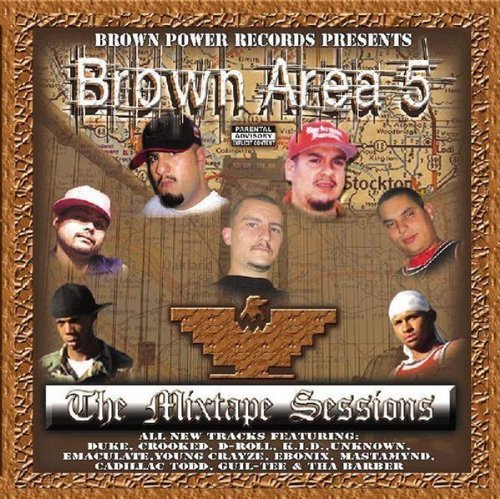 Brown Area 5 Mixtape Sessions Brown Area 5 Mixtape Sessions Explicit Version Darkroom Familia Duke D Roll