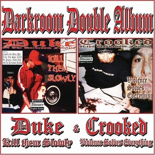 Crooked & Duke Darkroom Double Album Duke Ki Explicit Version