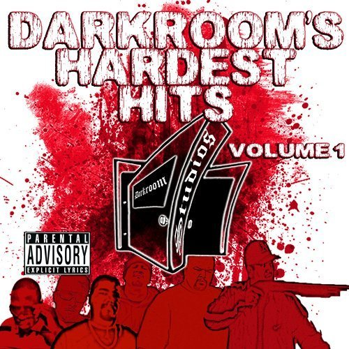 Darkroom Familia Vol. 1 Darkroom's Hardest Hits Explicit Version