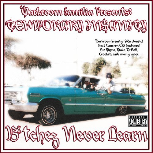 Darkroom Familia Temporary Insanity Bitchez Nev Explicit Version