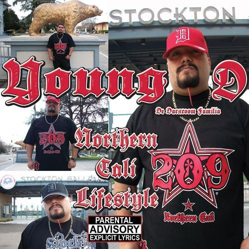 Young D Northern Cali Lifestyle Explicit Version