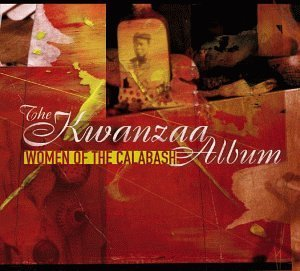 Women Of The Calabash Kwanzaa Album
