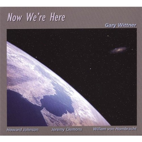 Gary Wittner Now We're Here