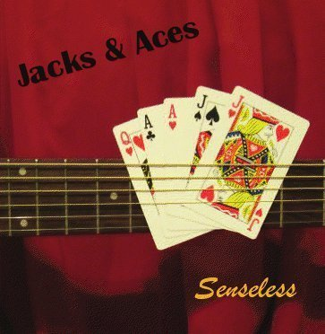 Jacks And Aces Senseless Local