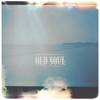 Old Soul Old Soul Local