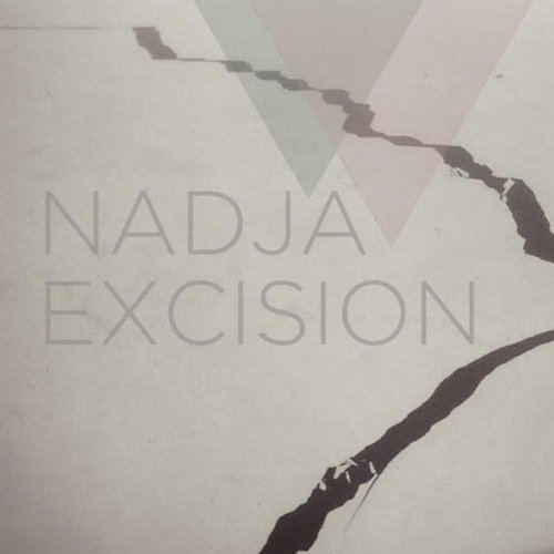 Nadja Excision