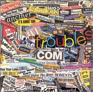 Troubles It's About Time