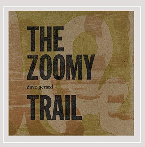 Dave Gerard Zoomy Trail Local