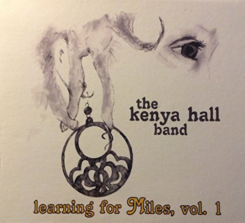 Kenya Hall Band Learning For Miles Vol. 1 Local