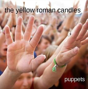 Yellow Roman Candles Puppets Local