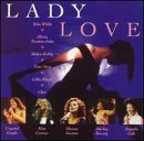 Lady Love Lady Love Gayle London Newton John Cher Reddy Carr Bassey Previn