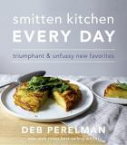 Deb Perelman Smitten Kitchen Every Day Triumphant And Unfussy New Favorites