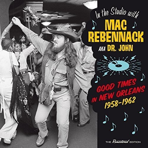 Mac (dr John) Rebennack Good Times In New Orleans 1958 Import Esp 16 Page Booklet Remastered