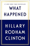 Hillary Rodham Clinton What Happened