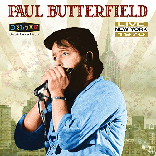 Paul Butterfield Live In New York 1970 Lp