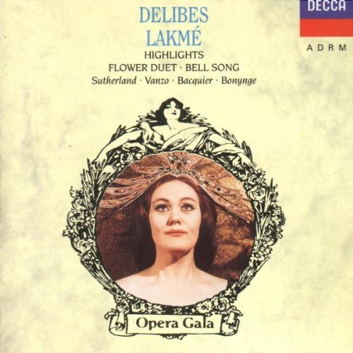 L. Delibes Lakme (highlights)